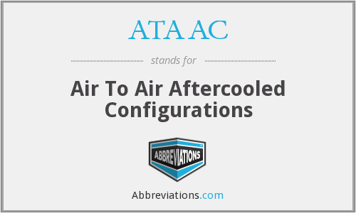 ATAAC - Air To Air Aftercooled Configurations