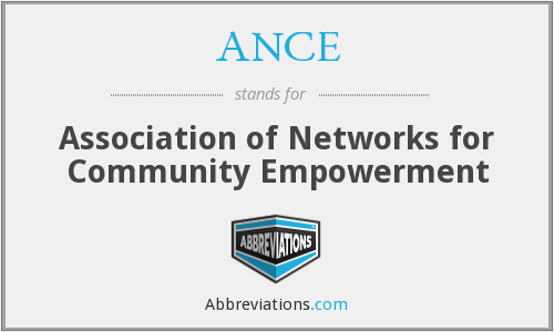 ANCE - Association of Networks for Community Empowerment