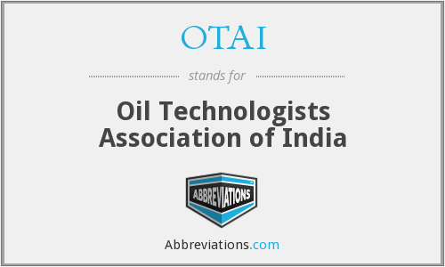 OTAI - Oil Technologists Association of India