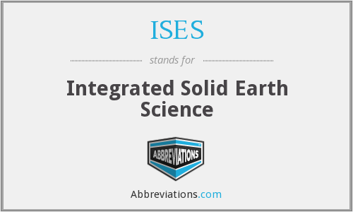 ISES - Integrated Solid Earth Science
