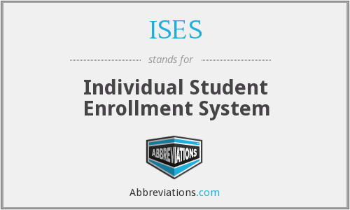 ISES - Individual Student Enrollment System