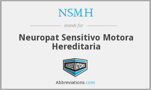 NSMH - Neuropat Sensitivo Motora Hereditaria