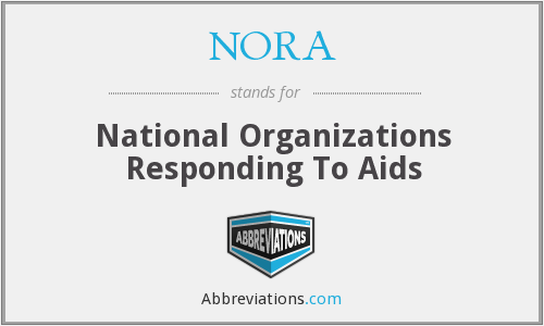 NORA - National Organizations Responding To Aids