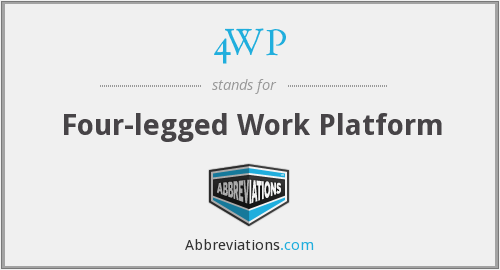 4WP - Four-legged Work Platform