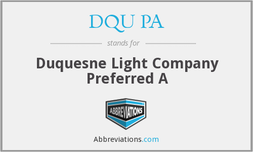 DQU PA - Duquesne Light Company Preferred A