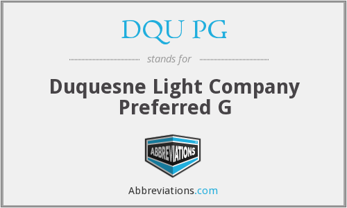 DQU PG - Duquesne Light Company Preferred G
