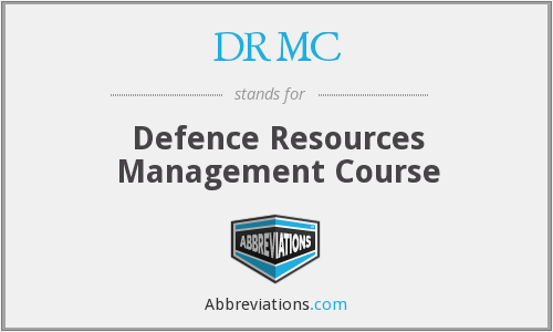 DRMC - Defence Resources Management Course