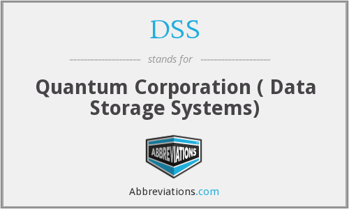 DSS - Quantum Corporation ( Data Storage Systems)