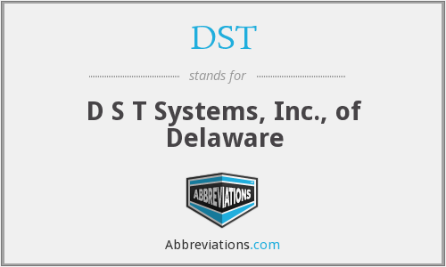 DST - D S T Systems, Inc., of Delaware