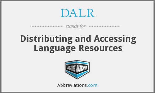 DALR - Distributing and Accessing Language Resources