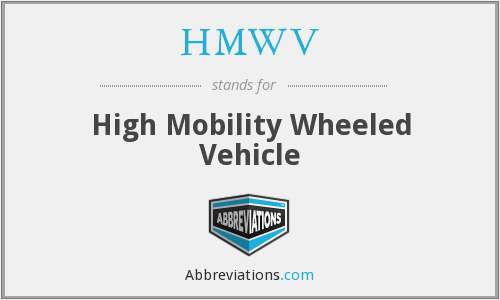 HMWV - High Mobility Wheeled Vehicle