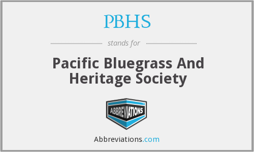 PBHS - Pacific Bluegrass And Heritage Society
