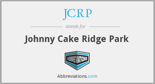 JCRP - Johnny Cake Ridge Park