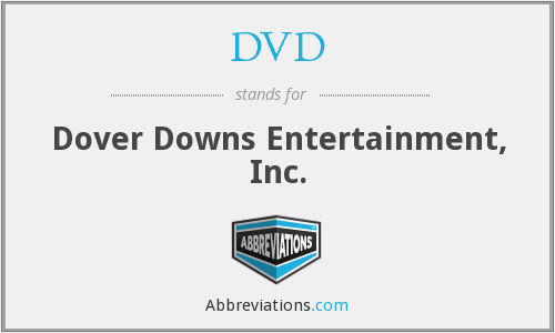 DVD - Dover Downs Entertainment, Inc.