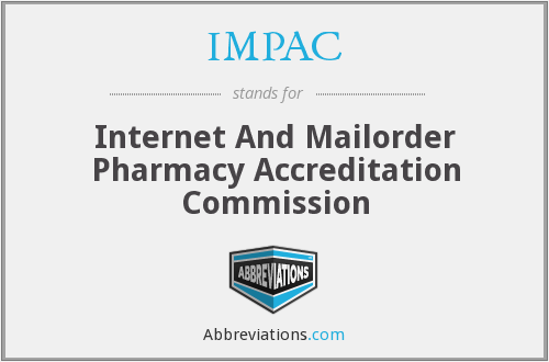 IMPAC - Internet And Mailorder Pharmacy Accreditation Commission