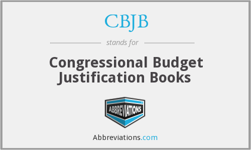 CBJB - Congressional Budget Justification Books