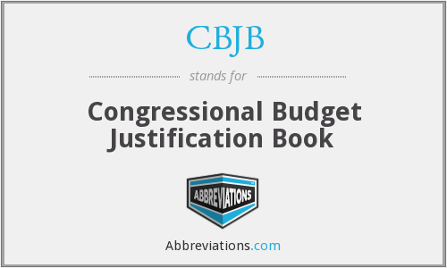 CBJB - Congressional Budget Justification Book