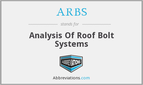 ARBS - Analysis Of Roof Bolt Systems