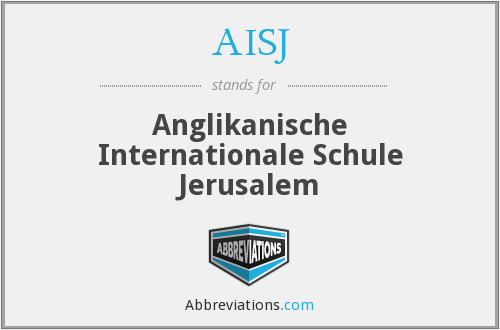 AISJ - Anglikanische Internationale Schule Jerusalem