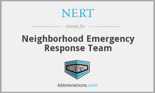 NERT - Neighborhood Emergency Response Team