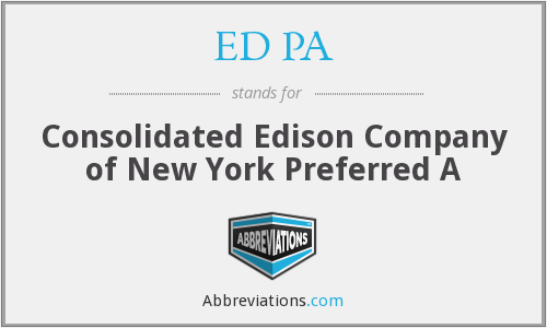 ED PA - Consolidated Edison Company of New York Preferred A
