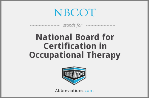 NBCOT - National Board for Certification in Occupational Therapy