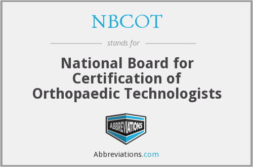 NBCOT - National Board for Certification of Orthopaedic Technologists