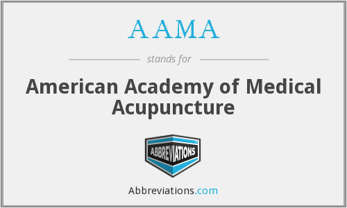 AAMA - American Academy of Medical Acupuncture
