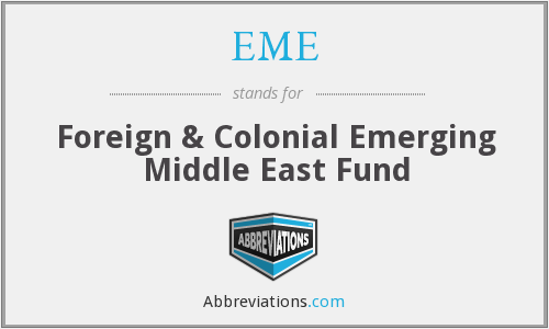 EME - Foreign & Colonial Emerging Middle East Fund