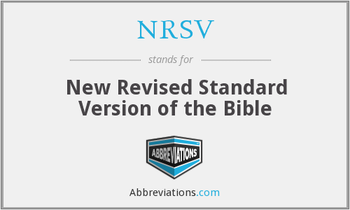 NRSV - New Revised Standard Version of the Bible