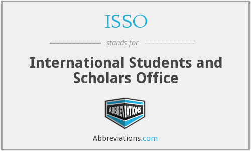 ISSO - International Students and Scholars Office