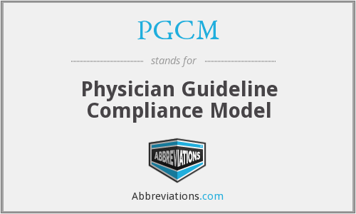 PGCM - Physician Guideline Compliance Model
