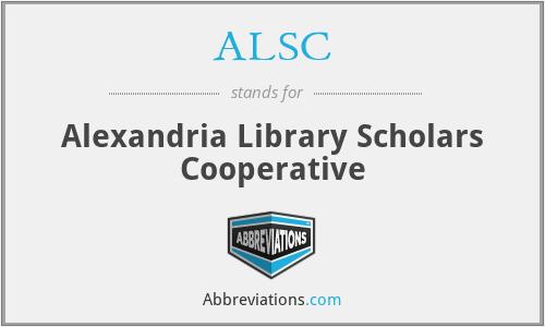 ALSC - Alexandria Library Scholars Cooperative