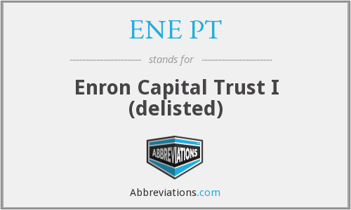 ENE PT - Enron Capital Trust I (delisted)
