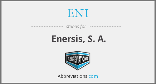 What does ENI stand for?
