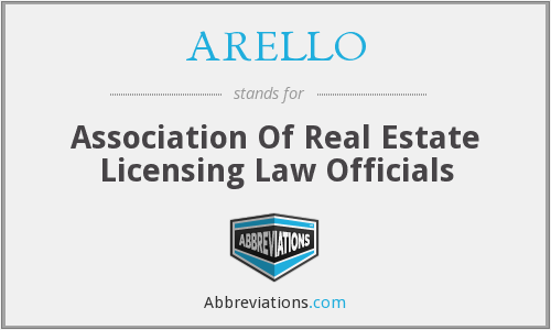 ARELLO - Association Of Real Estate Licensing Law Officials