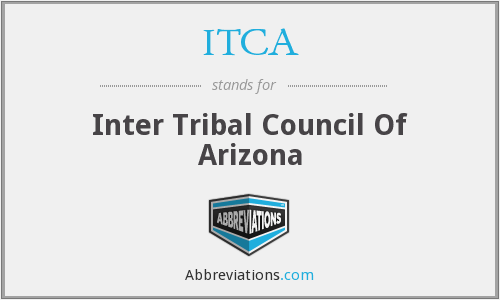 ITCA - Inter Tribal Council Of Arizona