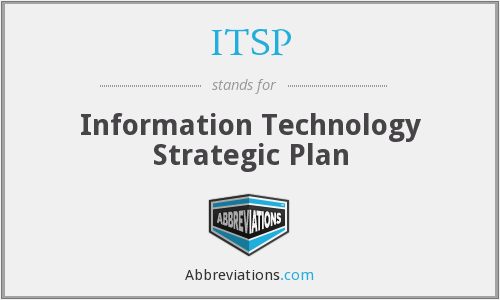 ITSP - Information Technology Strategic Plan