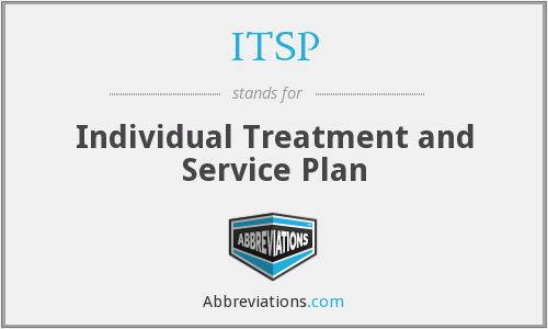 ITSP - Individual Treatment and Service Plan