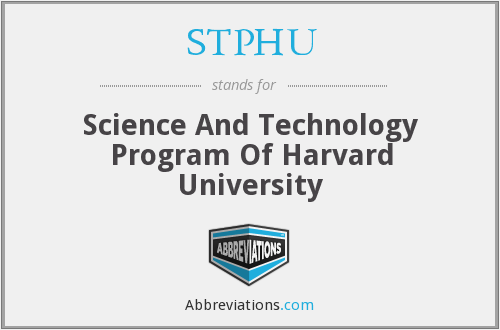 STPHU - Science And Technology Program Of Harvard University