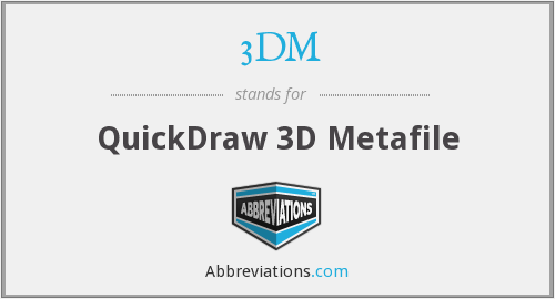 3DM - QuickDraw 3D Metafile