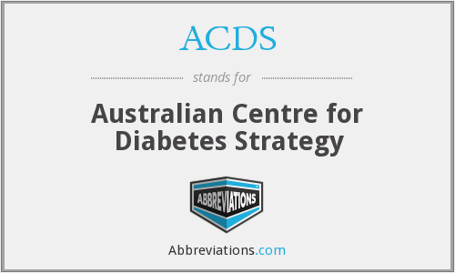 ACDS - Australian Centre for Diabetes Strategy