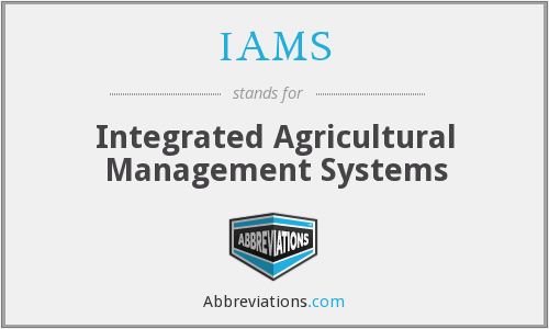 IAMS - Integrated Agricultural Management Systems