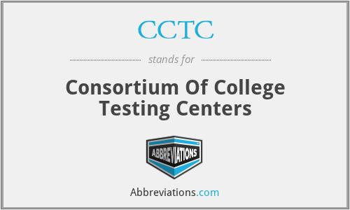 CCTC - Consortium Of College Testing Centers