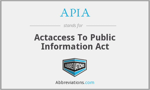 APIA - Actaccess To Public Information Act