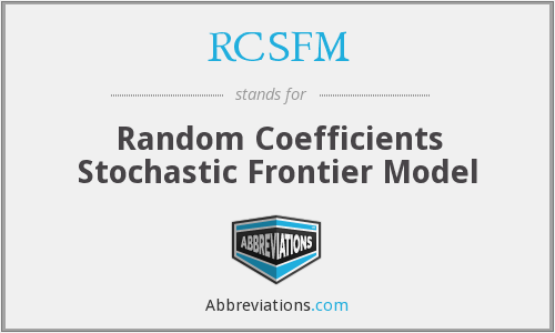 RCSFM - Random Coefficients Stochastic Frontier Model