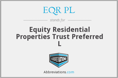 EQR PL - Equity Residential Properties Trust Preferred L