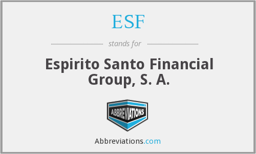 ESF - Espirito Santo Financial Group, S. A.