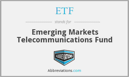 ETF - Emerging Markets Telecommunications Fund