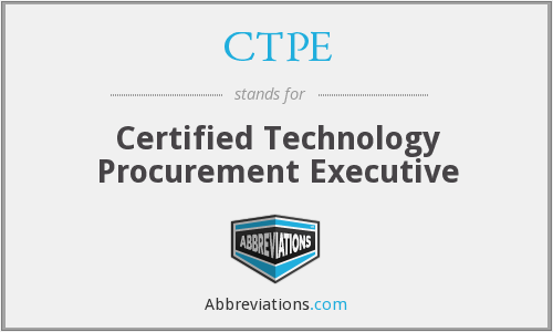 CTPE - Certified Technology Procurement Executive